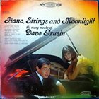 DAVE GRUSIN Piano, Strings And Moonlight album cover