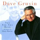DAVE GRUSIN Two for the Road: The Music of Henry Mancini album cover