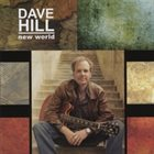 DAVE HILL New World album cover
