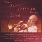 DAVE HOFFMAN The David Hoffman Sextet Live album cover