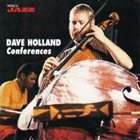 DAVE HOLLAND Conferences album cover