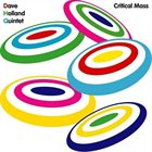 DAVE HOLLAND Dave Holland Quintet : Critical Mass album cover