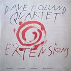 DAVE HOLLAND Dave Holland Quartet : Extensions album cover