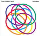 DAVE HOLLAND Dave Holland Octet ‎: Pathways album cover
