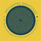 DAVE HOLLAND Uncharted Territories album cover