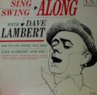 DAVE LAMBERT Sing Along and Swing Along album cover