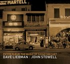 DAVE LIEBMAN David Liebman & John Stowell : Petite Fleur - The Music Of Sidney Bechet album cover