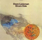 DAVE LIEBMAN Drum Ode album cover