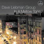 DAVE LIEBMAN In a Mellow Tone album cover