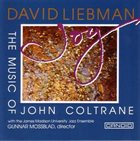DAVE LIEBMAN Joy (The Music of John Coltrane) album cover