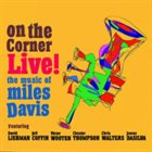 DAVE LIEBMAN On The Corner Live! album cover