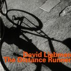 DAVE LIEBMAN The Distance Runner album cover