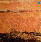 DAVE LIEBMAN David Liebman Quartet Featuring Mike Nock : The Opal Heart album cover