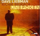 DAVE LIEBMAN Unspoken  (with Richie Beirach) album cover