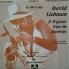 DAVE LIEBMAN Volume 19 (8 Originals From The Seventies) album cover