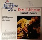 DAVE LIEBMAN What's New? album cover