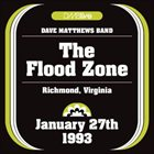 DAVE MATTHEWS BAND 1993-01-27: DMBLive: The Flood Zone, Richmond, VA, USA album cover