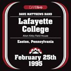 DAVE MATTHEWS BAND 1995-02-25: Dmblive: Lafayette College-Allan Kirby Field House, Easton, PA album cover