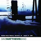 DAVE MATTHEWS BAND 2000-08-27: DMB Live Trax, Volume 3: Meadows Music Theatre, Hartford, CT, USA album cover