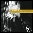 DAVE MATTHEWS BAND 2000-08-29: DMB Live Trax, Volume 11: SPAC, Saratoga Springs, NY, USA album cover