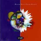 DAVE MATTHEWS BAND Crash album cover