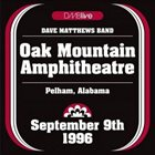 DAVE MATTHEWS BAND DMBlive: Oak Mountain Amphitheatre - Pelham, Alabama - September 9th 1996 album cover