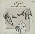 DAVE MCKENNA By Myself album cover