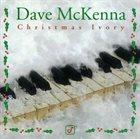 DAVE MCKENNA Christmas Ivory album cover