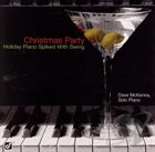 DAVE MCKENNA Christmas Party: Holiday Piano Spiked with Swing album cover