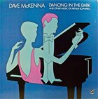 DAVE MCKENNA Dancing In The Dark (And Other Music Of Arthur Schwartz) album cover
