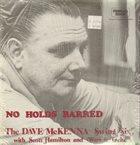 DAVE MCKENNA No Holds Barred album cover