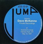 DAVE MCKENNA Private Recordings At Keyboards Lounge Fireview Park,OH May 19,1981 album cover