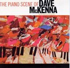 DAVE MCKENNA The Piano Scene Of Dave McKenna album cover