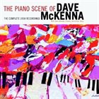DAVE MCKENNA The Piano Scene of Dave Mckenna: Complete 1958 Recordings album cover