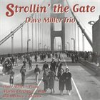 DAVE MILLER Strollin' The Gate album cover