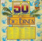 DAVE PELL 50 Hit Sounds Of The Big Bands album cover