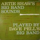 DAVE PELL Artie Shaw's Big Band Sounds album cover