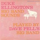 DAVE PELL Dave Pell Plays Duke Ellington's Big Band Sounds album cover