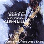 DAVE PELL Dave Pell Plays Glenn Miller album cover