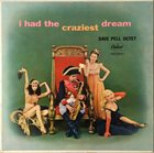 DAVE PELL I Had the Craziest Dream album cover