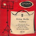 DAVE PELL Irving Berlin Gallery, Vol. 1 album cover