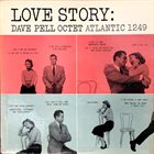 DAVE PELL Love Story (aka Found A New Baby) album cover