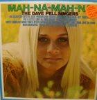DAVE PELL Mah-Na-Mah-Na album cover