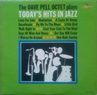 DAVE PELL The Dave Pell Octet Plays Today's Hits In Jazz album cover