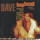 DAVE PIKE Bophead album cover