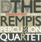 DAVE REMPIS The Disappointment Of Parsley album cover