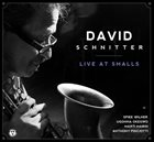 DAVE SCHNITTER Live At Smalls album cover