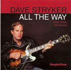 DAVE STRYKER All the Way album cover