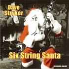 DAVE STRYKER Six String Santa album cover