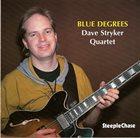 DAVE STRYKER Blue Degrees album cover